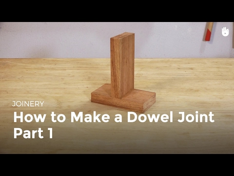 How to Make a Dowel Joint - Part 1   Woodworking
